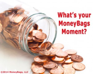 MoneyBags Moment, Pennies